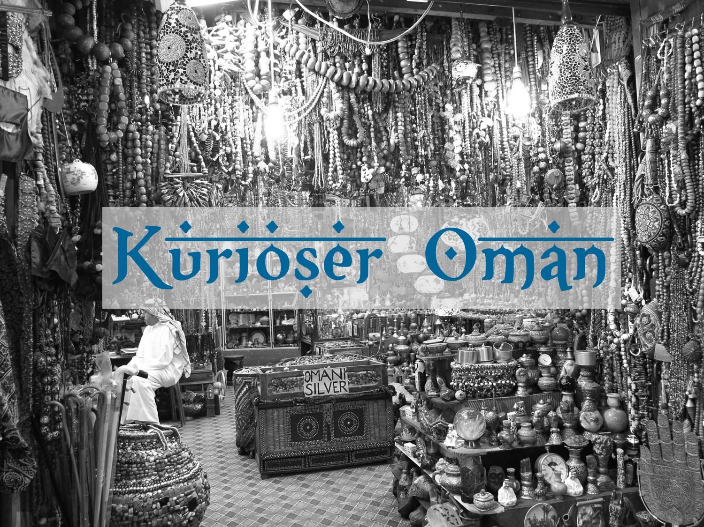 Kurioser Oman